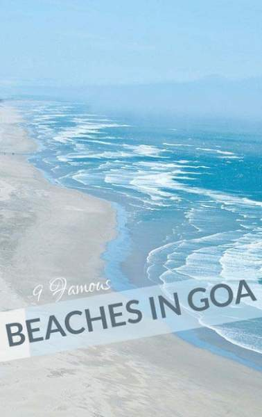 9 Best Beaches in Goa with Pictures