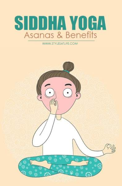Siddha Yoga Asanas and Benefits