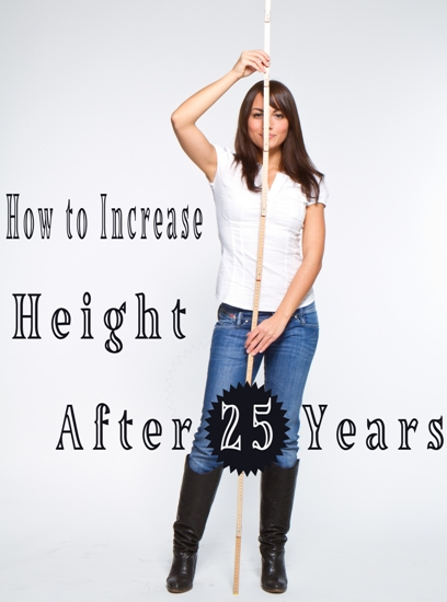 How to Increase Height After 25 Years