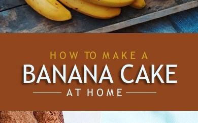 How To Make A Banana Cake Styles At Life