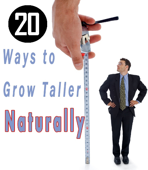 20 Ways To Grow Taller Naturally