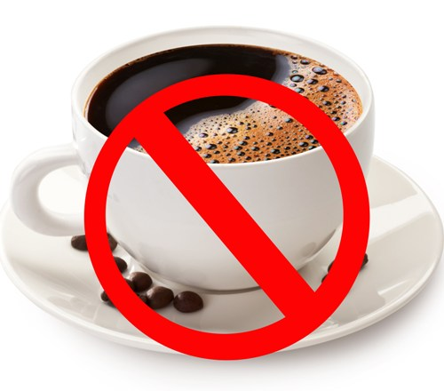 Avoid coffee