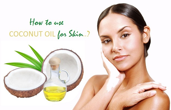 How to use Coconut Oil for Skin