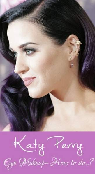Katy Perry Eye Makeup – How to do