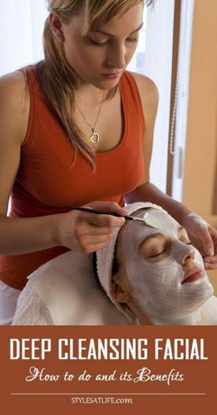 Deep cleansing facial How to do and Benefits