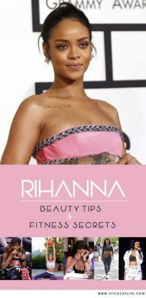 Rihanna Beauty Tips and Fitness Secrets