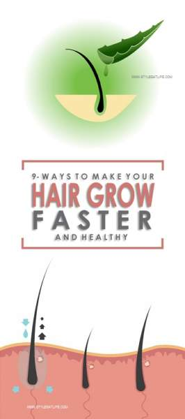 9 Ways to Make Hair Grow Faster and Healthy