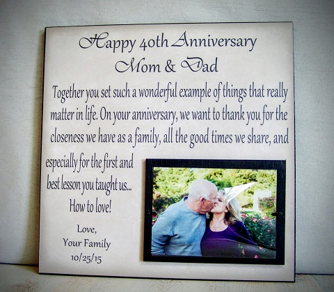 This is a wonderful and sentimental anniversary gift for mom and dad. You  will need to get a plain frame printed with beautiful words for them that  show the ...