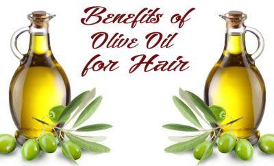 Benefits Of Olive Oil For Hair