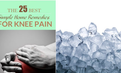 Simple, Effective and Reliable Home Remedies For Knee Pain