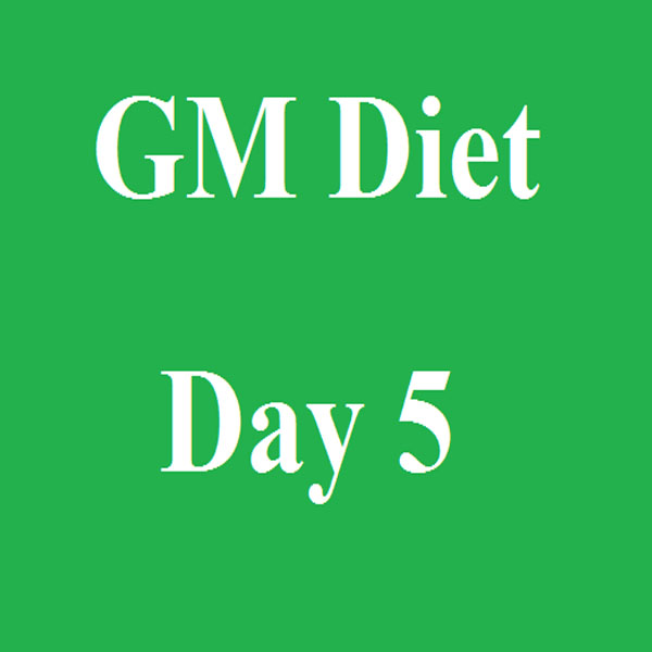 gm diet 5th day