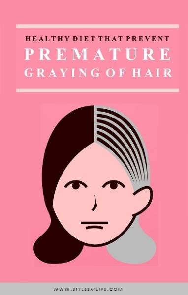 Diet for Premature Graying Of Hair