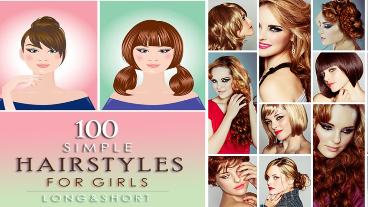 100+ Inspiring and Easy Hairstyles for Girls to Look Cute ...