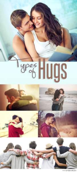 11 Different Types of Hugs that Describe your Relationship