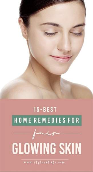15 Effective Home Remedies for Glowing Skin that Works Really