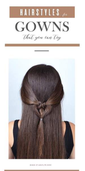 Hairstyles for Gown