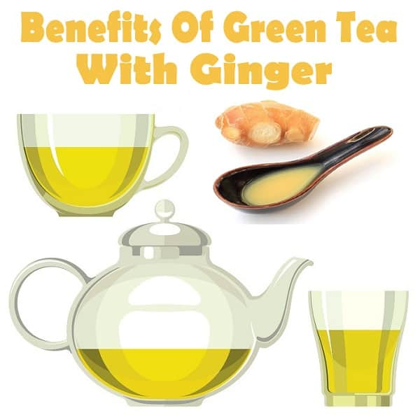 best benefits-of-green-tea-with-ginger